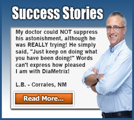 DiaMetrix Success Stories for Blood Sugar Support